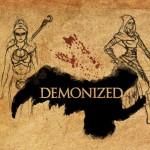 01_Demonized